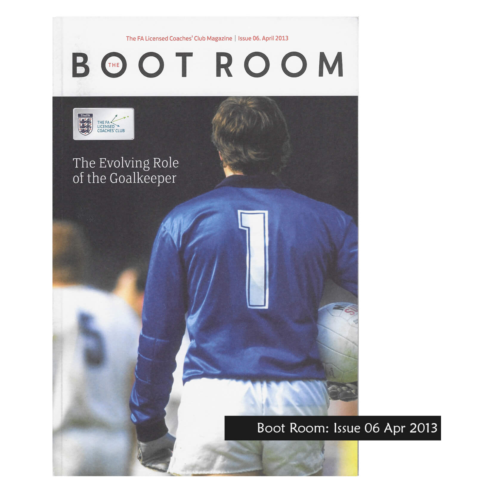 FA Boot Room Issue 06: Evolving Role Of The Goalkeeper Misc-1-2084-4433